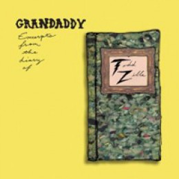 Grandaddy Excerpts from the Diary of Todd Zilla EP