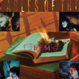 R.E.M. Fables of the Reconstruction: 25th Anniversary Edition