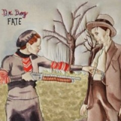 Dr. Dog Fate
