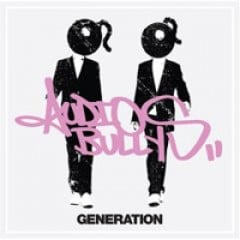 Audio Bullys Generation
