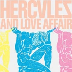 Hercules and Love Affair Hercules and Love Affair