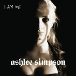Ashlee Simpson I Am Me