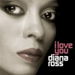 Diana Ross I Love You