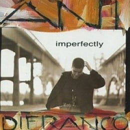 Ani DiFranco Imperfectly