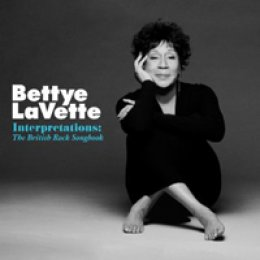 Bettye LaVette Interpretations: The British Rock Songbook
