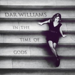 Dar Williams In the Time of Gods