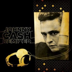 Johnny Cash Johnny Cash Remixed
