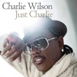 Charlie Wilson Just Charlie