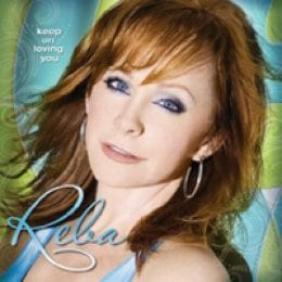 Reba McEntire Keep on Loving You