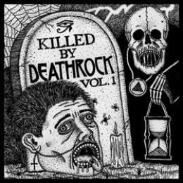 Various Artists: Killed By Deathrock Vol. 1
