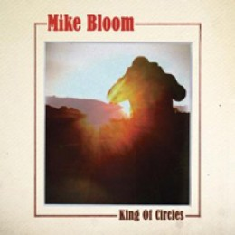 Mike Bloom King of Circles