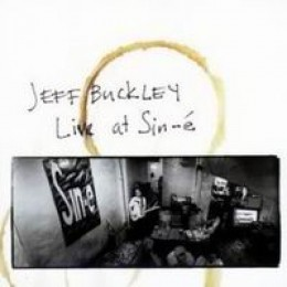 Jeff Buckley Live at Sin-é