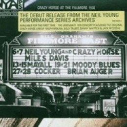Neil Young And Crazy Horse Live at the Fillmore