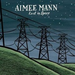 Aimee Mann Lost in Space