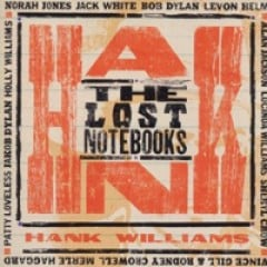 Various Artists The Lost Notebooks of Hank Williams