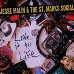 Jesse Malin & the St. Marks Social Love It to Life