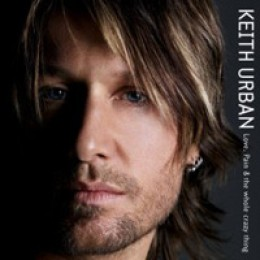 Keith Urban Love, Pain & The Whole Crazy Thing