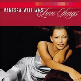 Vanessa Williams Love Songs