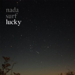 Nada Surf Lucky