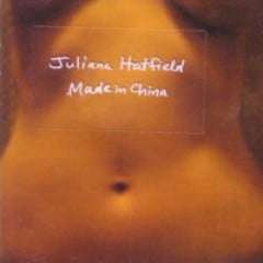 Juliana Hatfield Made In China