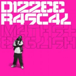 Dizzee Rascal Maths + English