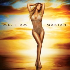Mariah Carey: Me. I Am Mariah… The Elusive Chanteuse