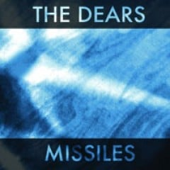 The Dears Missiles