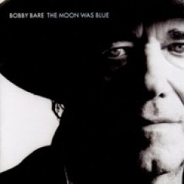 Bobby Bare The Moon Was Blue