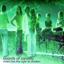 Boards of Canada Music Has the Right to Children