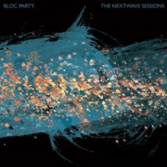 Bloc Party: The Nextwave Sessions