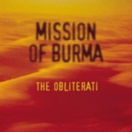 Mission Of Burma The Obliterati