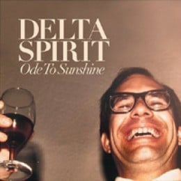 Delta Spirit Ode to Sunshine