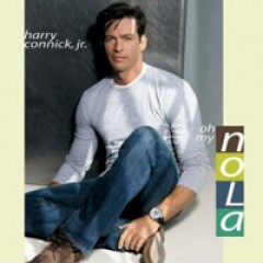 Harry Connick Jr. Oh, My Nola