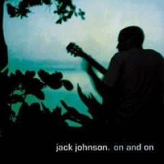 Jack Johnson On and On