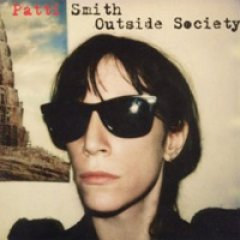 Patti Smith Outside Society