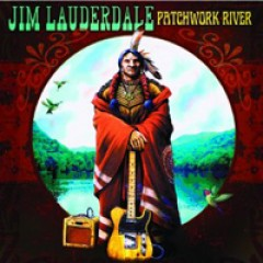Jim Lauderdale Patchwork River
