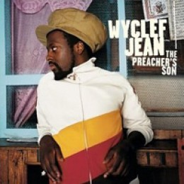Wyclef Jean The Preacher's Son