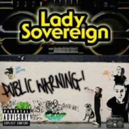 Lady Sovereign Public Warning