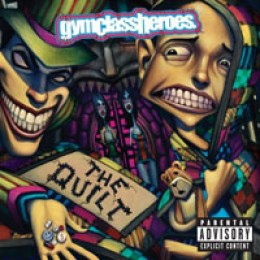 Gym Class Heroes The Quilt