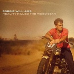 Robbie Williams Reality Killed the Video Star