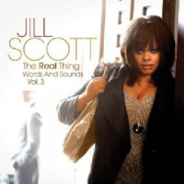 Jill Scott The Real Thing: Words and Sounds Vol. 3
