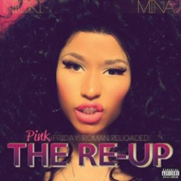 Nicki Minaj Pink Friday: Roman Reloaded - The Re-Up