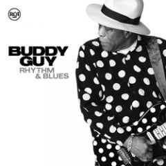 Buddy Guy: Rhythm & Blues