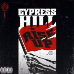 Cypress Hill Rise Up