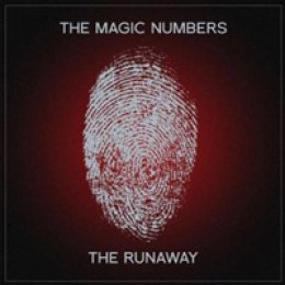 The Magic Numbers The Runaway
