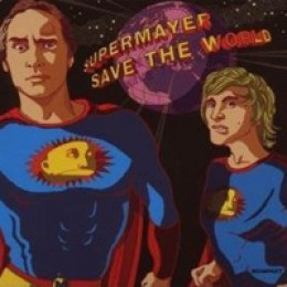 SuperMayer Save the World