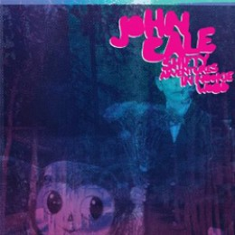 John Cale Shifty Adventures in Nookie Wood