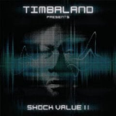 Timbaland Shock Value II