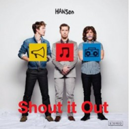 Hanson Shout It Out