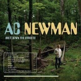 A.C. Newman Shut Down the Streets